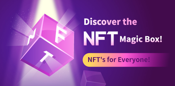 Gate.io NFT Magic Box Official Launch (NFT Creation and Auction Platform for Everyone)