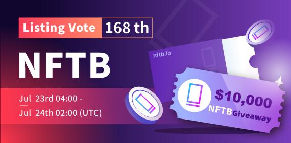 Gate.io Listing Vote #168 -NFTb(NFTB), $10,000 NFTB Giveaway