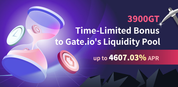 Gate.io has Added a 3900GT Time-Limited Bonus to Liquidity Pools with Yield up to 4607.03%