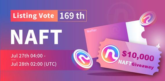 Gate.io Listing Vote #169 -Nafter (NAFT), $10,000 NAFT Giveaway