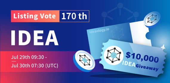 Gate.io Listing Vote #170 -Ideaology _IDEA_, $10,000 IDEA Giveaway