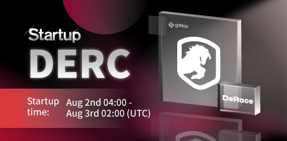 Gate.io Startup Initial Offering-DAO SHO Project- DeRace(DERC_