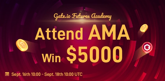 Gate.io Futures Academy- Attend AMA and Win $5000