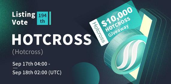 Gate.io Listing Vote #194 - Hotcross(HOTCROSS) , $10,000 HOTCROSS Giveaway
