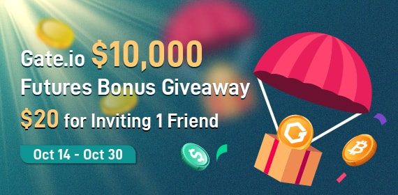 Gate.io $10,000 Futures Bonus Giveaway,$20 for Inviting 1 Friend
