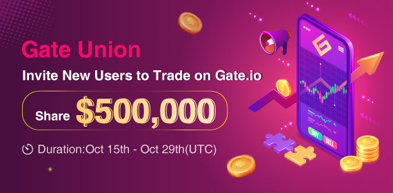Gate Union- Invite New Users to Trade on Gate.io, Share $500,000