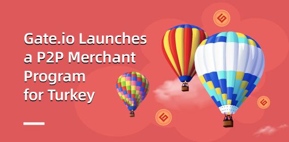 Gate.io Türkiye için P2P Ticareti Programını Başlatıyor