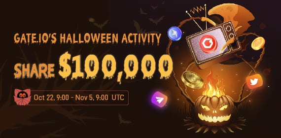 Gate.io_s Halloween activity is coming! We recommend you register, trade, invite friends, and follow us on social media to win a share of $100,000