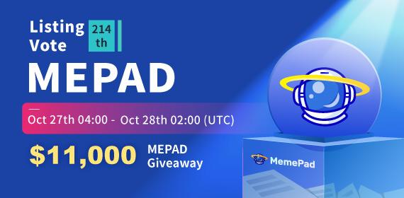 Gate.io Listing Vote #214 - MemePad _MEPAD_ , $11,000 MEPAD Giveaway