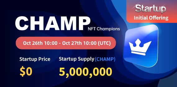 Gate.io Startup Free Offering: NFT Champions_CHAMP_ and Announcement of Free Distribution Rules_5,000,000 CHAMP free of charge_