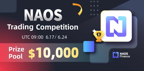 Gate.io Trade NAOS Finance(NAOS) & Win a share of $10,000 Mega Rewards