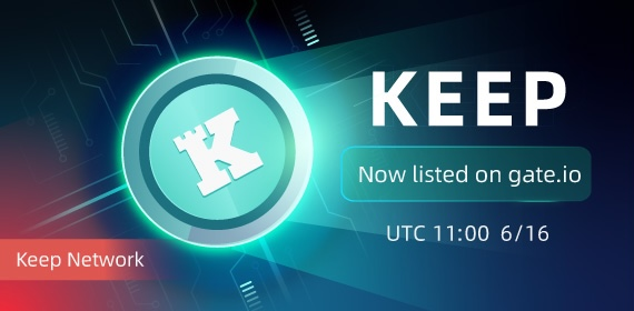 Gate.io will list Keep Network(KEEP)