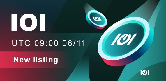 Gate.io Startup:IOI Token (IOI) Initial Sale Result & Listing Schedule