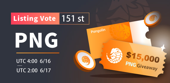 Gate.io Listing Vote #151 Pangolin (PNG),$15,000 PNG Giveaway