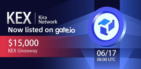 Gate.io Listing Vote #152 Kira Network(KEX)Voting Result & Listing