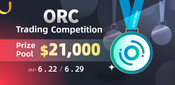 Gate.io Orbit Chain (ORC)Trading Competition, Total Reward of $21K To Be Won